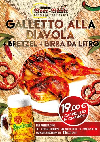 GALLETTO ALLA DIAVOLA + BRETZEL + BIRRA MEDIA